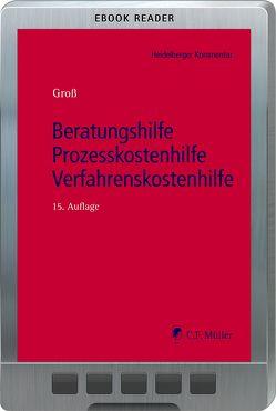 Beratungshilfe – Prozesskostenhilfe – Verfahrenskostenhilfe von Groß,  Ingo Michael