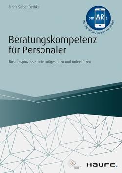 Beratungskompetenz für Personaler – inkl. Augmented Reality-App von Bethke,  Frank Sieber
