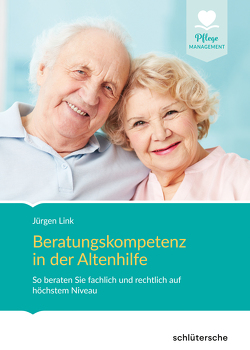 Beratungskompetenz in der Altenhilfe von Link,  Jürgen