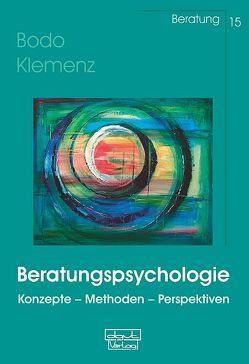 Beratungspsychologie von Klemenz,  Bodo