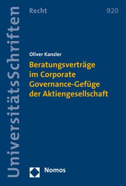 Beratungsverträge im Corporate Governance-Gefüge der Aktiengesellschaft von Kanzler,  Oliver
