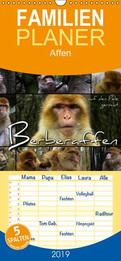 Berberaffen auf den Pelz gerückt – Familienplaner hoch (Wandkalender 2019 , 21 cm x 45 cm, hoch) von Bleicher,  Renate