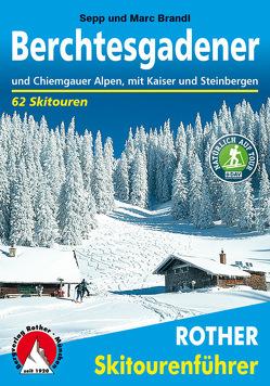 Berchtesgadener und Chiemgauer Alpen von Brandl,  Marc, Brandl,  Sepp