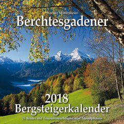 Berchtesgadener Bergsteigerkalender 2018 von Werner,  Mittermeier