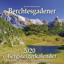 Berchtesgadener Bergsteigerkalender 2020 von Werner,  Mittermeier