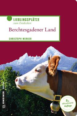 Berchtesgadener Land von Merker,  Christoph