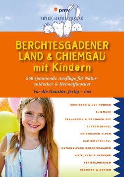 Berchtesgadener Land & Chiemgau mit Kindern von Faby,  Katja