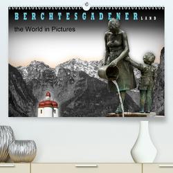 Berchtesgadener Land – the world in pictures (Premium, hochwertiger DIN A2 Wandkalender 2020, Kunstdruck in Hochglanz) von Koops,  Willem