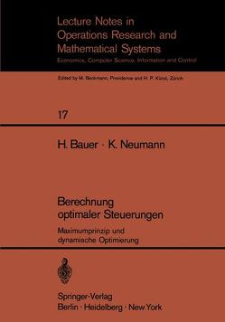 Berechnung optimaler Steuerungen von Bauer,  H., Neumann,  K.