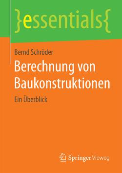 Berechnung von Baukonstruktionen von Schroeder,  Bernd