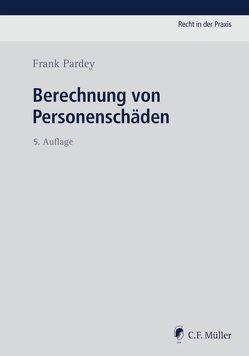 Berechnung von Personenschäden von Pardey,  Frank