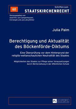 Berechtigung und Aktualität des Böckenförde-Diktums von Palm,  Julia
