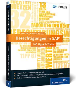 Berechtigungen in SAP − 100 Tipps & Tricks von Otto,  Anna, Stelzner,  Katharina