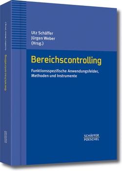 Bereichscontrolling von Schäffer,  Utz, Weber,  Juergen