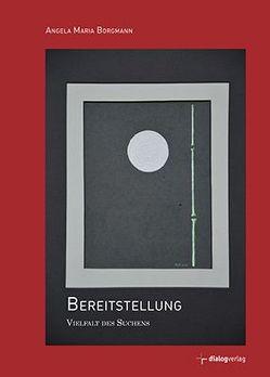 Bereitstellung von Borgmann,  Angela Maria