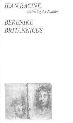 Berenike / Britannicus von Racine,  Jean, Werle,  Simon