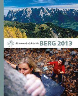 BERG 2013 von Alpenverein Südtirol, Deutscher Alpenverein, Oesterreichischer Alpenverein