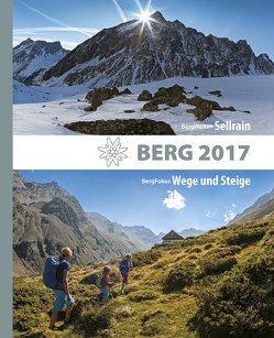 Berg 2017 von Alpenverein Südtirol, Deutscher Alpenverein, Köhler,  Redaktion: Anette, Oesterreichischer Alpenverein