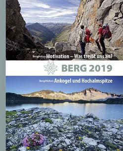 BERG 2019 von Alpenverein Südtirol, Deutscher Alpenverein, Köhler,  Anette, Oesterreichischer Alpenverein