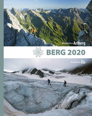 Berg 2020 von Alpenverein Südtirol, Deutscher Alpenverein, Köhler,  Anette, Oesterreichischer Alpenverein