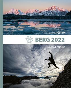 BERG 2022 – Alpenvereinsjahrbuch von Alpenverein Südtirol, Deutscher Alpenverein, Klemmer,  Axel, Oesterreichischer Alpenverein