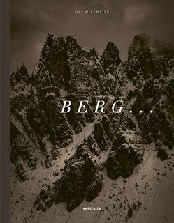 BERG … von Koenig,  Stefan, Wiesmeier,  Uli