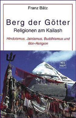 Berg der Götter von Bätz,  Franz