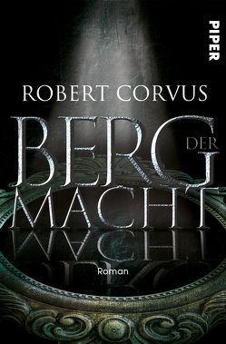 Berg der Macht von Corvus,  Robert
