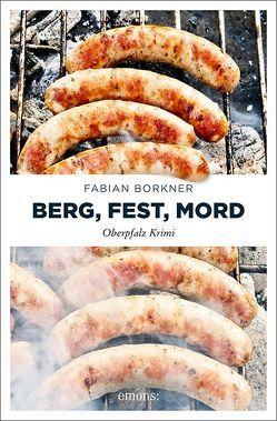 Berg, Fest, Mord von Borkner,  Fabian