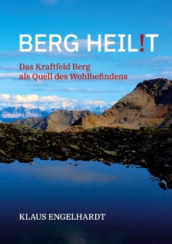 Berg heil!t von Engelhardt,  Klaus