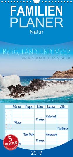 Berg, Land und Meer – Eine Reise durch die Landschaften – Familienplaner hoch (Wandkalender 2019 , 21 cm x 45 cm, hoch) von Jackson,  Lain