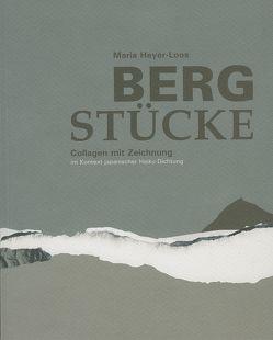 Berg Stücke von Funke,  Kristin, Heyer-Loos,  Maria