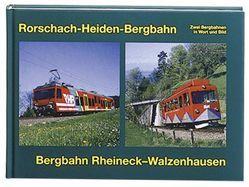 Bergbahnen Rorschach-Heiden – Rheineck – Walzenhausen