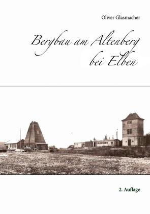 Bergbau am Altenberg bei Elben von Glasmacher,  Oliver
