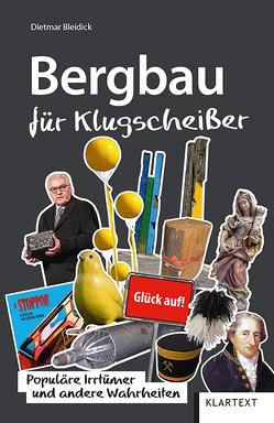 Bergbau für Klugscheißer von Bleidick,  Dietmar