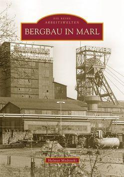 Bergbau in Marl von Madynski,  Helmut