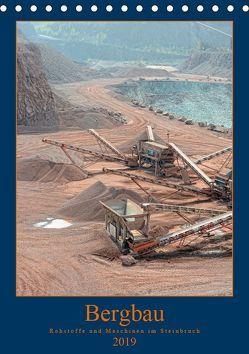 Bergbau – Rohstoffe und Maschinen im Steinbruch (Tischkalender 2019 DIN A5 hoch) von Frost,  Anja