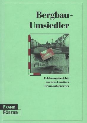 Bergbau-Umsiedler von Förster,  Frank