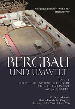 Bergbau und Umwelt Teil 2 von Bair,  Johann, Ingenhaeff,  Wolfgang