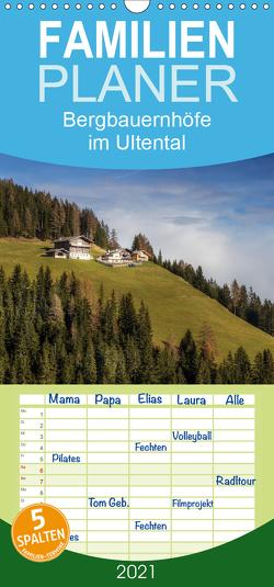 Bergbauernhöfe im Ultental – Familienplaner hoch (Wandkalender 2021 , 21 cm x 45 cm, hoch) von Pöder,  Gert