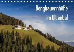 Bergbauernhöfe im Ultental (Tischkalender 2018 DIN A5 quer) von Pöder,  Gert