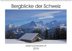 Bergblicke der Schweiz (Wandkalender 2018 DIN A2 quer) von André-Huber swissmountainview.ch,  Franziska