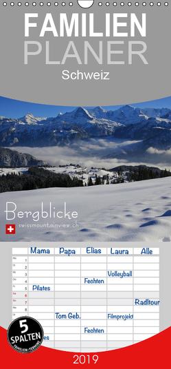 Bergblicke – swissmountainview.ch – Familienplaner hoch (Wandkalender 2019 , 21 cm x 45 cm, hoch) von swissmountainview.ch