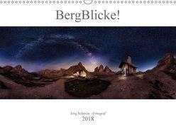 BergBlicke! (Wandkalender 2018 DIN A3 quer) von Schmöe,  Jörg