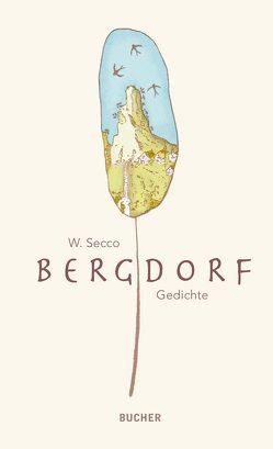 Bergdorf von Secco,  Wolfram