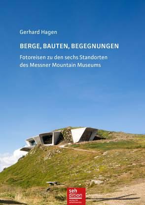 Berge, Bauten, Begegnungen von Baier,  Alexandra, Hagen,  Gerhard, Rüttger,  Arnd