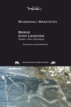 Berge sind Legende von Makatayev,  Mukaghali, Pschera,  Mario, Weiser,  Walerija