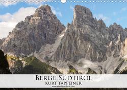 Berge Südtirol (Wandkalender 2021 DIN A3 quer) von Tappeiner,  Kurt