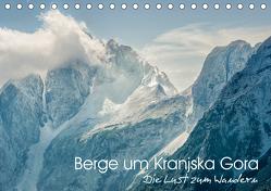 Berge um Kranjska Gora – die Lust zum Wandern (Tischkalender 2020 DIN A5 quer) von Gross,  Viktor