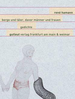 Berge und Täler, davor Männer und Frauen von Hamann,  Rene, Köstner,  Eva